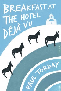 Breakfast at the Hotel Deja Vu by Paul Torday Cover