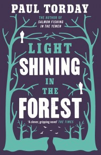 Light Shining In The Forest by Paul Torday Cover