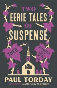 Two Eerie Tales by Paul Torday cover