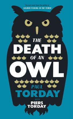 he Death of an Owl by Paul Torday with Piers Torday cover